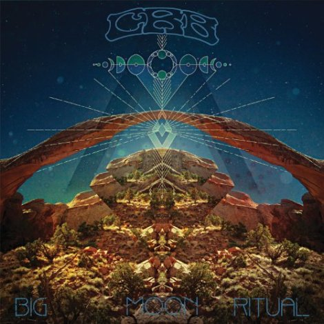Chris Robinson Brotherhood - Big Moon Ritual