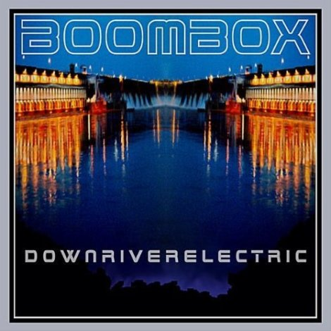 Boombox - Downriverelectric