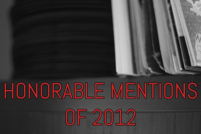 Honorable Mentions Of 2012
