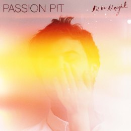 Passion Pit - I'll Be Alright