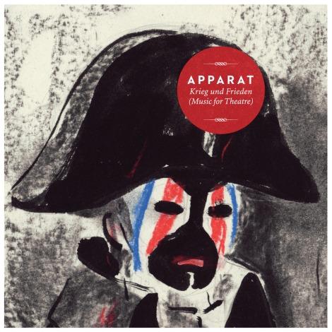 Apparat - Krieg Und Frieden (Music For Theatre